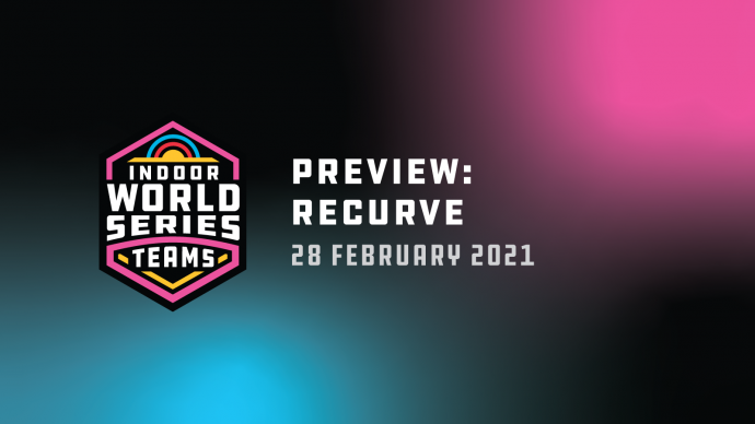 Preview frame: Recurve at the 2021 Indoor Archery World Series.
